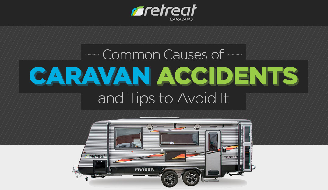 Common causes of caravan accidents