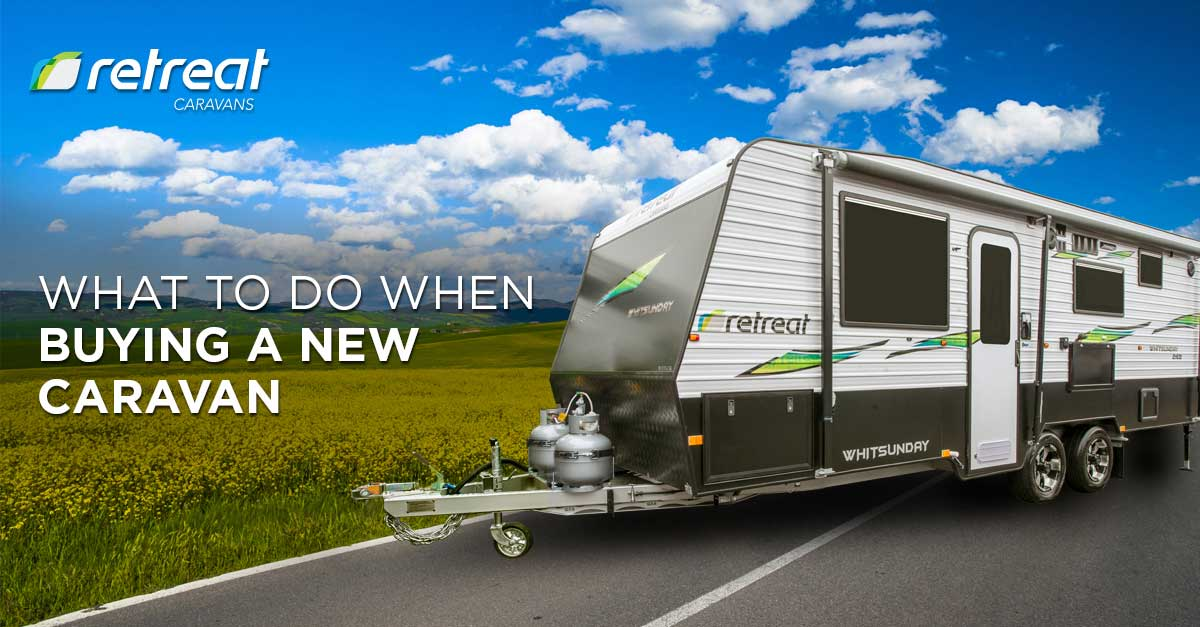 what-to-do-when-buying-a-new-caravan