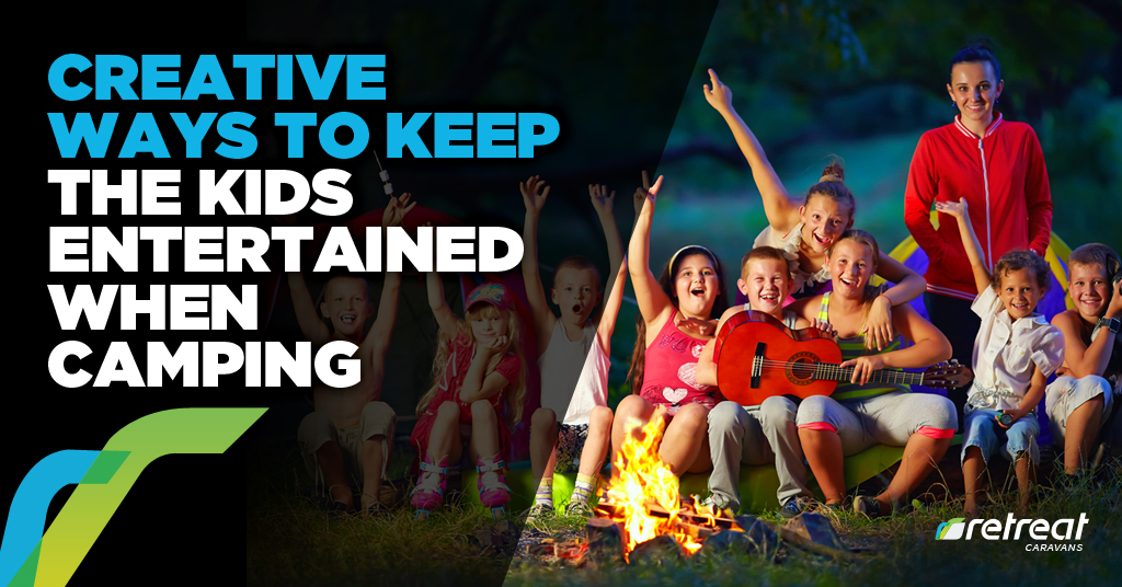 Creative Ways Keep Kids Entertained When Camping